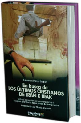 El oscense Fernando López Barber publica un libro sobre los últimos cristianos de Irán e Irak
