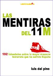 Si crees todo lo que dicen ZP y Rubalcaba, no leas este texto… ni vengas a la presentación en Pamplona del libro Las mentiras del 11 M. 192 falsedades sobre la mayor masacre terrorista que ha sufrido España (LibrosLibres, Madrid, 2006).