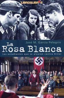 La Rosa Blanca, los estudiantes que se alzaron contra Hitler