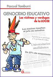 """El """"genocidio educativo"""" de la LOGSE, al descubierto*"""