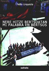 Presentación del libro de Pello Urquiola NERE HITZE BERTSOATAN en Pamplona
