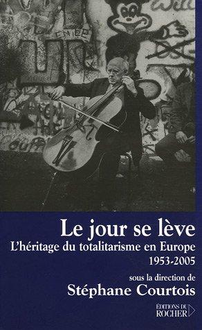 LE JOUR SE LÈVE (*). Totalitarismos
