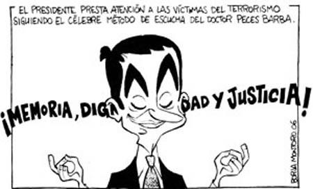 Zapatero persigue a las víctimas mientras ayuda a sus verdugos