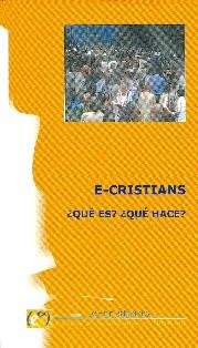 """E-Cristians: """"la Iglesia siempre resulta incómoda para quien manda"""""""