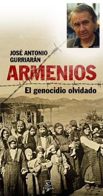 Armenios. El genocidio olvidado